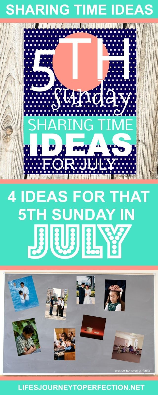 2017 LDS Sharing Time Ideas for the Fifth Sunday in July!