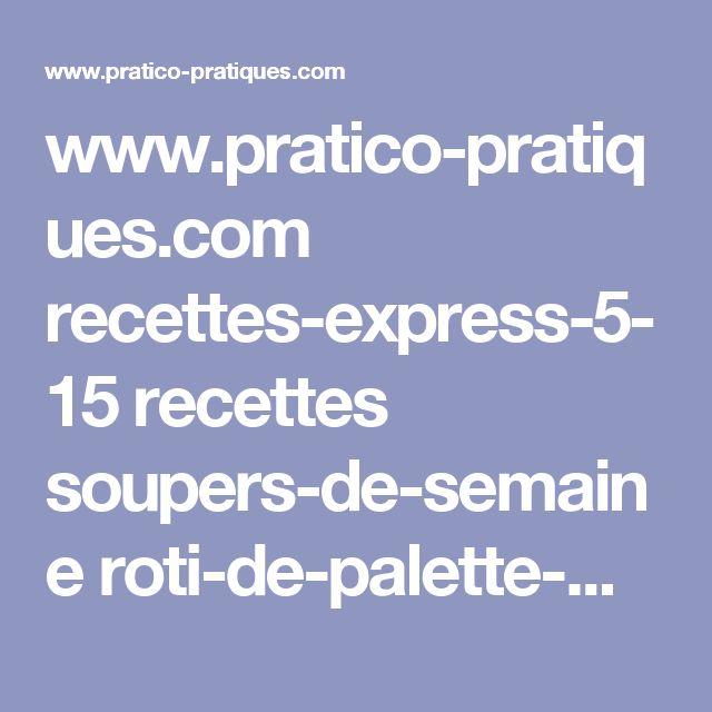 www.pratico-pratiques.com recettes-express-5-15 recettes soupers-de-semaine roti-de-palette-moutarde-et-erable mijoteuse-15-recettes-a-seulement-5-ingredients ?gallery=1151
