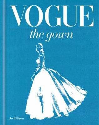 Cover image for Vogue : the gown