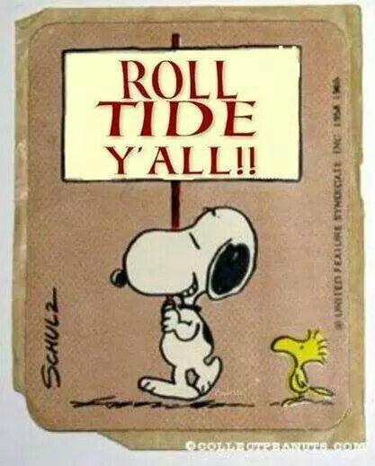Roll tide ya'll!