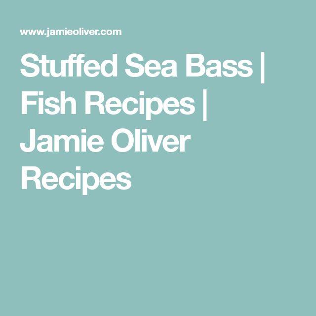Stuffed Sea Bass | Fish Recipes | Jamie Oliver Recipes