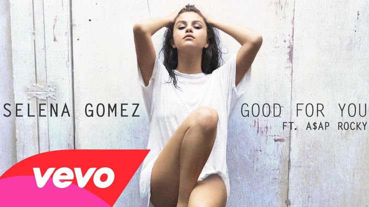 Selena Gomez - Good For You (Audio) ft. A$AP Rocky https://www.youtube.com/watch?v=Wp0hWIO8DiU
