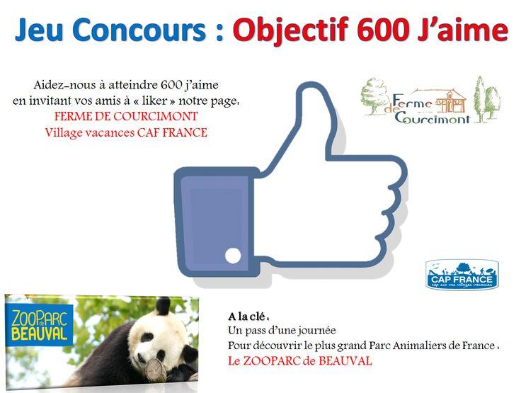 """Objectif 600 j'aime ! Nous vous proposons de devenir fan sur notre page Facebook """"LA FERME DE COURCIMONT Village Vacances Cap FRANCE"""" Êtes-vous prêt à relever ce défi avec nous ? Des supers cadeaux à gagner !!!!"""