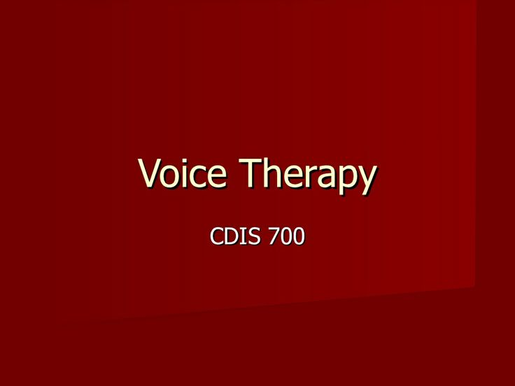 voice-therapy by sahughes via Slideshare. Some good powerpoints on her site!