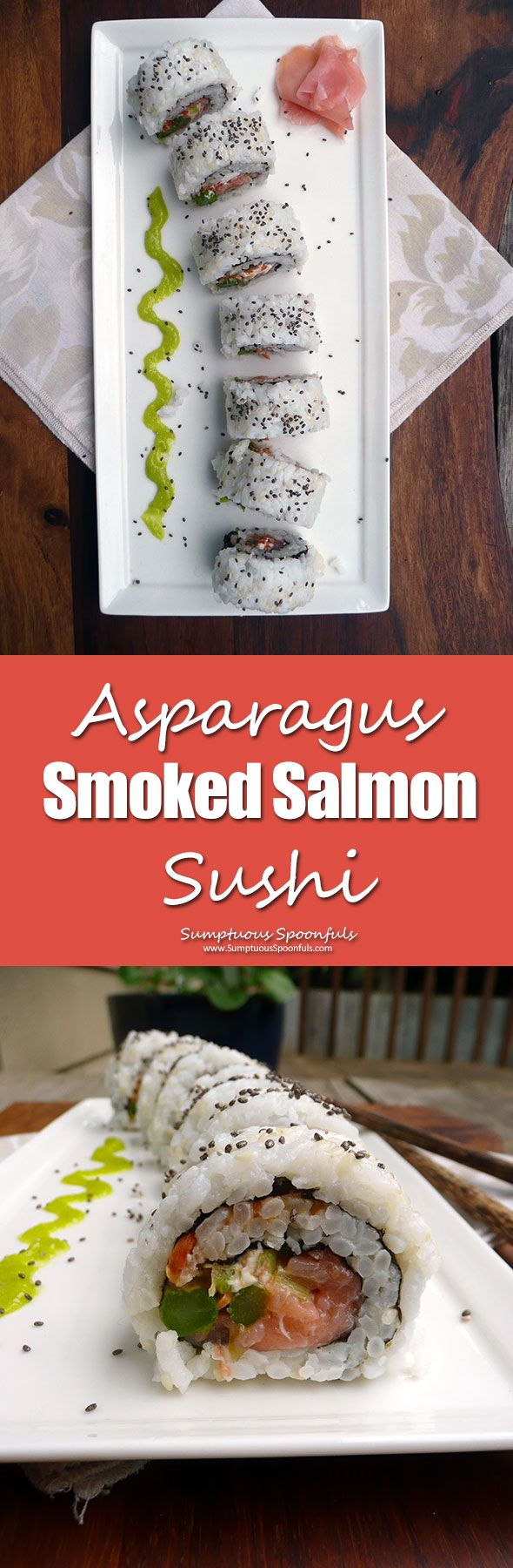 Asparagus Smoked Salmon Sushi ~ Sumptuous Spoonfuls #safe #homemade #sushi…