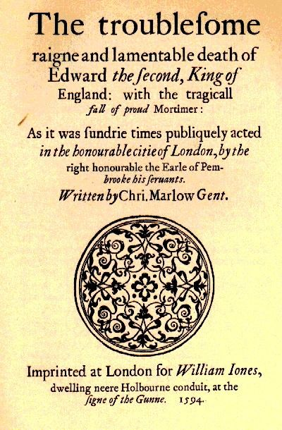 Title page of the earliest published text of Edward II (1594) Christopher Marlow  https://upload.wikimedia.org/wikipedia/commons/5/54/Edward2a.jpg