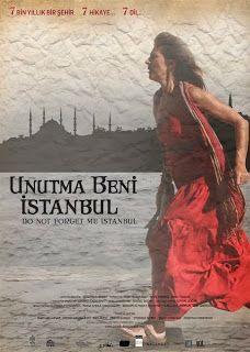 Unutma Beni İstanbul Filmini İzle | En Güncel Dram Filmleri İzle