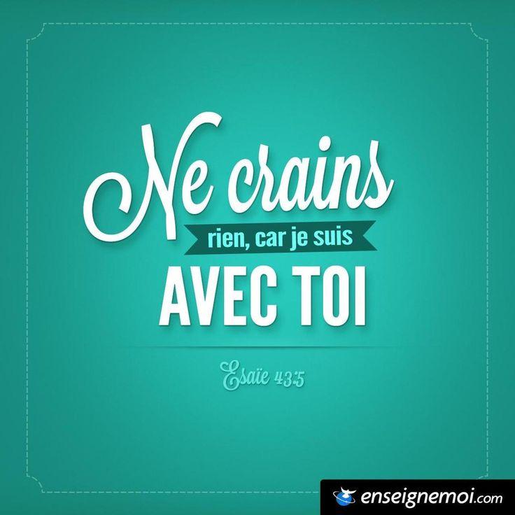Esaïe 43:5 « Ne crains rien, car je suis avec toi »