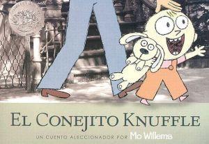 El conejito Knuffle: Un cuento aleccionador (Knuffle Bunny: A Cautionary Tale)