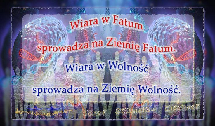 Wiara w Wolność - Józef Stanisław Tischner www.JasnowidzJacek.blogspot.com