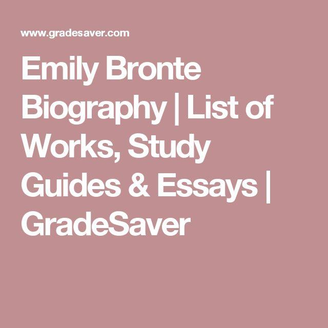 Emily Bronte Biography | List of Works, Study Guides & Essays | GradeSaver