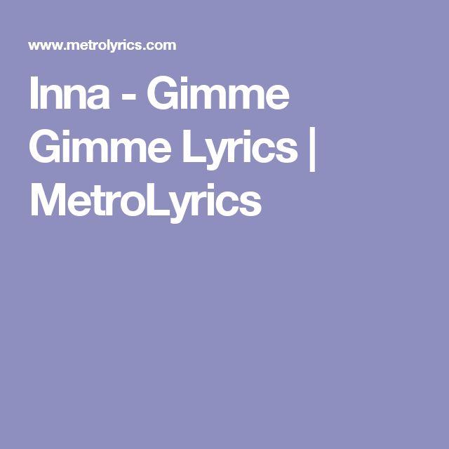 Inna Gimme Gimme Lyrics Metrolyrics Lyrics Party People