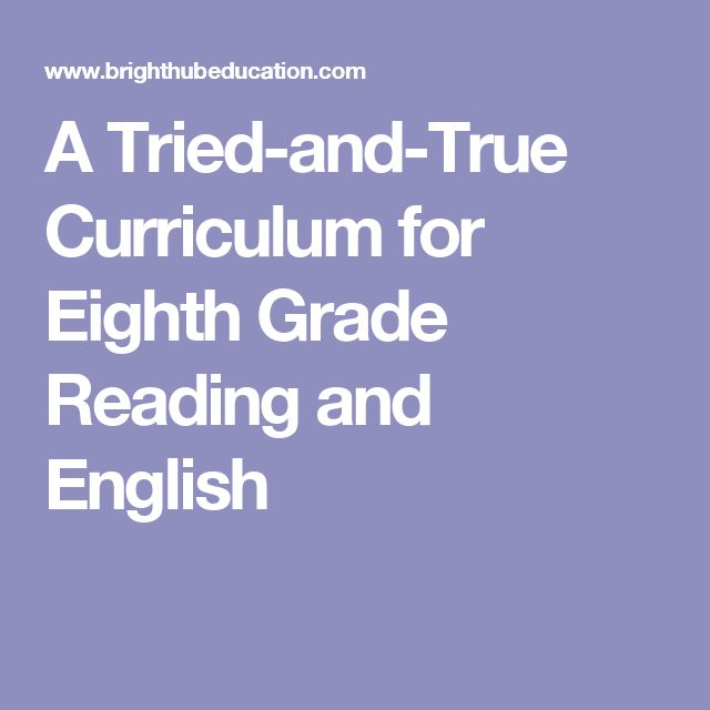 A Tried-and-True Curriculum for Eighth Grade Reading and English