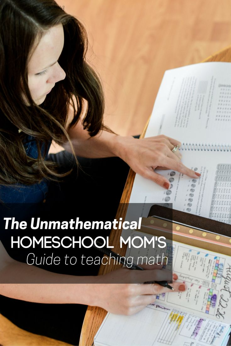 The unmathematical homeschool mom's guide to teaching math: homeschool math…
