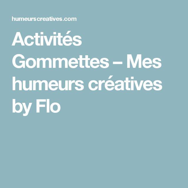 Activités Gommettes – Mes humeurs créatives by Flo