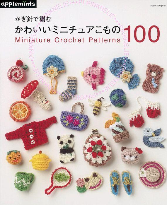 Mini Amigurumi Crochet Patterns Free : Miniature Crochet Patterns 100 - Craft Book Miniature ...
