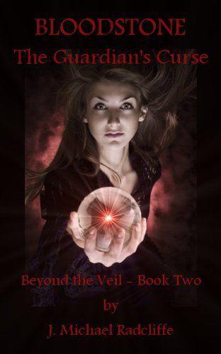Bloodstone - The Guardian's Curse (Beyond the Veil) by J. Michael Radcliffe, http://www.amazon.com/dp/B006PTC7JM/ref=cm_sw_r_pi_dp_M6ZYsb0GBBX2D