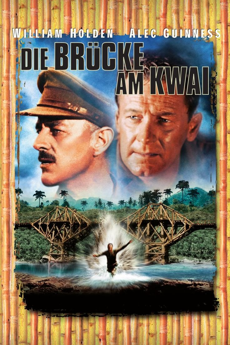 Die Brücke am Kwai (1957) - Filme Kostenlos Online Anschauen - Die Brücke am Kwai Kostenlos Online Anschauen #DieBrückeAmKwai -  Die Brücke am Kwai Kostenlos Online Anschauen - 1957 - HD Full Film - Britische Kriegsgefangene der Japaner und ihr Kommandant Colonel Nicholson werden gezwungen eine Eisenbahnbrücke über den River Kwai zu bauen.