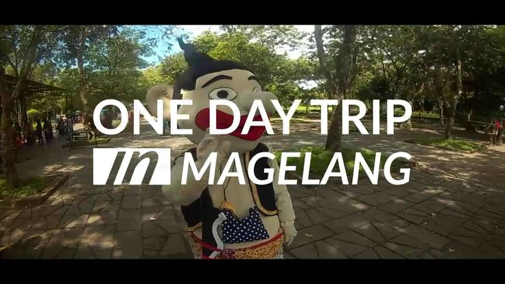 One Day Trip In Magelang