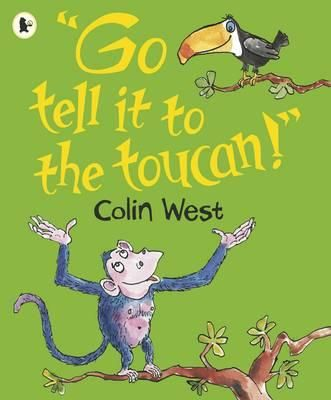 """""""Go Tell it to the Toucan"""""""