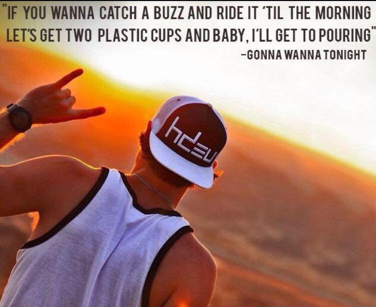 Gonna wanna tonight- Chase Rice