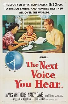 The Next Voice You Hear is a movie that freaked me out as a kid. Technically not a science fiction film, but it feels like a science fiction film of the '50s.