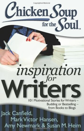 """#GIVEAWAY: Win the book """"Chicken Soup for the Soul: Inspiration for Writers"""" (Ends 8/16)"""