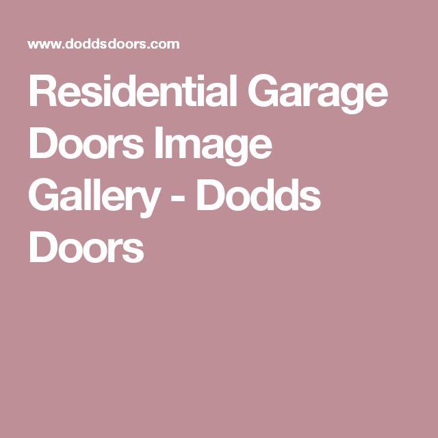 Residential Garage Doors Image Gallery - Dodds Doors