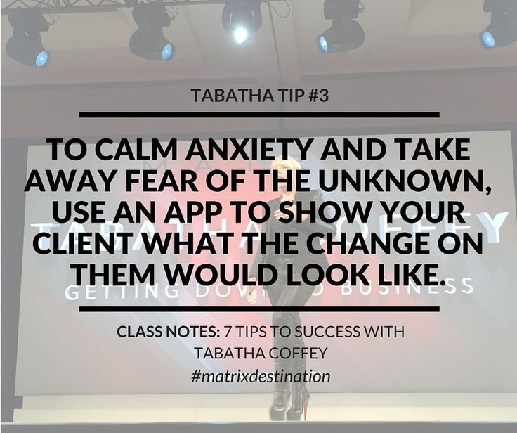 "Tabatha Tip #3: ""To calm anxiety and take away fear of the unknown use an app to show your client what the change on them would look like."" -Matrix Destination 2016 class, ""7 Steps to Success"" with Tabatha Coffey. - For more tips from this event, visit: http://www.industrieonline.com/takeaway-tips-for-salon-pros-from-matrix-destination-2016/"
