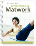 Stott Pilates Comprehensive Matwork Manual - #pilates #pilatesclothes #pilatesequipment #pilatesdvd -   The Comprehensive Matwork manual provides a precise breakdown of almost 300 exercises and modifications in the STOTT PILATES Matwork repertoire. T