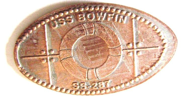 Elongated Pressed Penny - USS Bowfin Submarine Museum & Park -  Pearl Harbor, HI