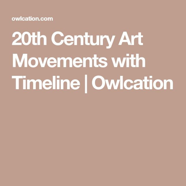 The 25 best art movement timeline ideas on pinterest art 20th century art movements with timeline altavistaventures Images
