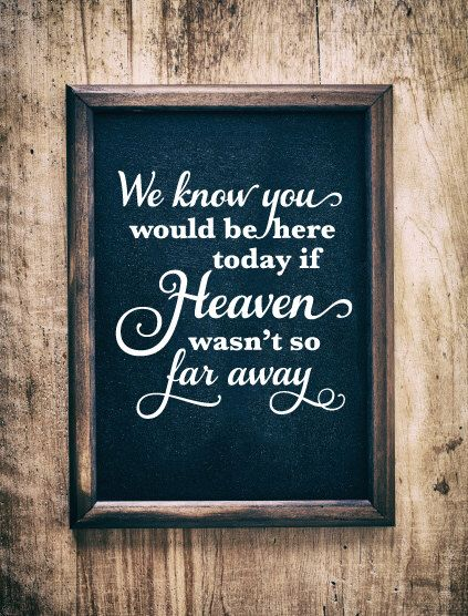 wedding decal, if heaven wasn't so far away wedding vinyl decal, memorial gift, in memory, condolence gift, heaven decal, in honor by RKCreative on Etsy https://www.etsy.com/listing/399117423/wedding-decal-if-heaven-wasnt-so-far