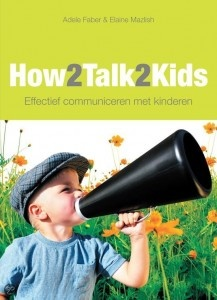 How2Talk2Kids – Adele Faber & Elaine Mazlish  Een must-have voor alle ouders. Dit boek laat je op een hele praktische heldere manier zien hoe je op een effectieve en respectvolle manier kunt communiceren met kinderen. Een manier van communiceren die ik veel gebruik binnen mijn aanpak en coaching. En natuurlijk met mijn eigen kind ;-)    Een makkelijk leesbaar boek met duidelijke voorbeelden uit de praktijk.  Direct toepasbaar op elk kind van 2 tot 20 jaar.