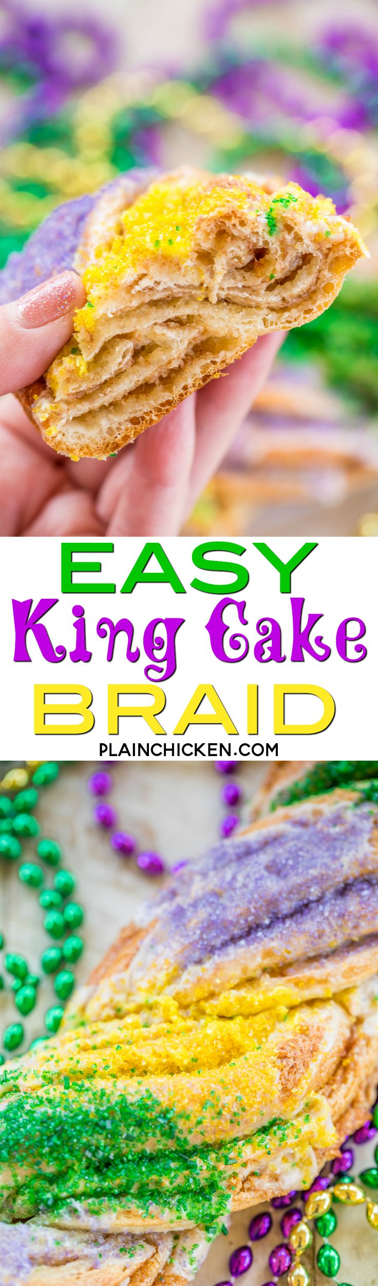 Easy King Cake Braid - perfect for Mardi Gras!!! Easy King Cake made with refrigerated french bread dough - stuffed with cream cheese, cinnamon and sugar. Topped with a quick powdered sugar and milk glaze and sprinkled with yellow, purple and green sugar. SO festive!!! Ready to eat in 30 minutes! Great for breakfast or dessert. I took this to a party and it was gone in a flash!!! YUM! #kingcake #mardigras