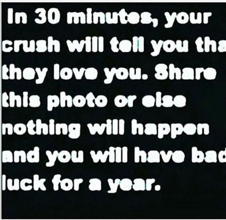 My crush is Justin bieber so that wont work but the bad luck thing really got me to repost this...