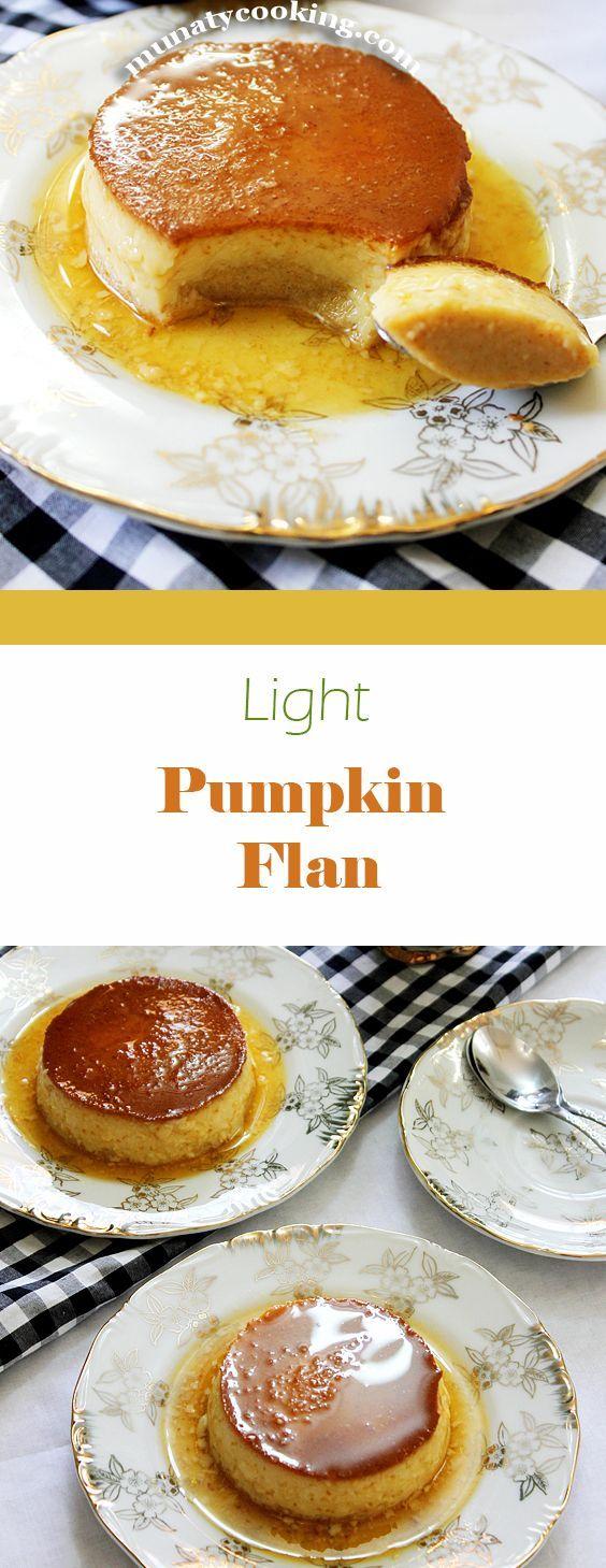 Light Pumpkin Flan Recipe. Delicious light dessert recipe made with freshly prepared pumpkin puree.