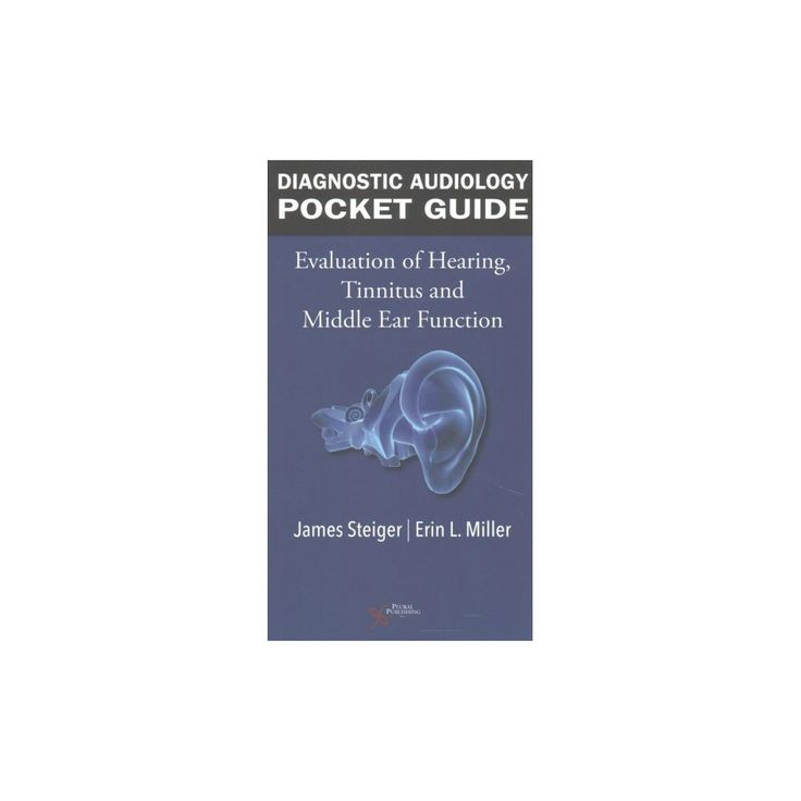 Diagnostic Audiology Guide : Evaluation of Hearing, Tinnitus, and Middle Ear Function (Paperback) (James