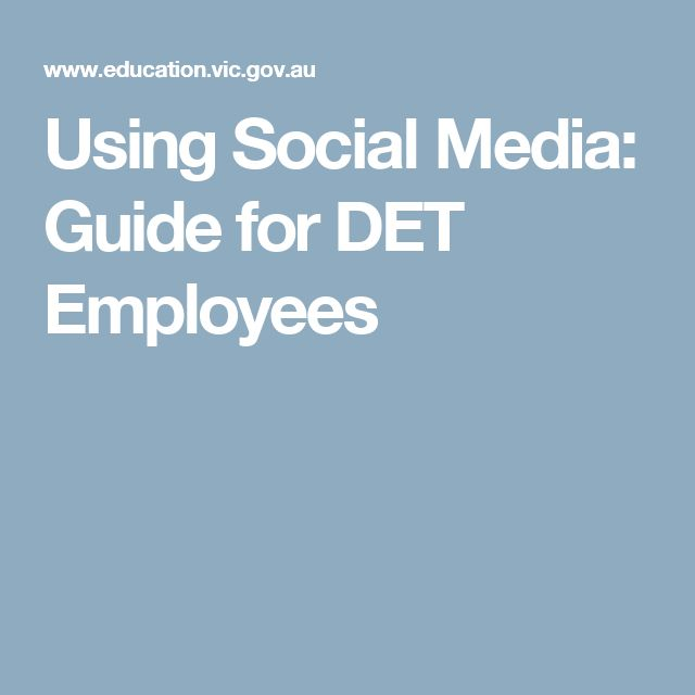 Using Social Media: Guide for DET Employees