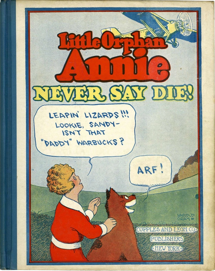 Little orphan annie never say die reprinting the strips from january 1929 to may