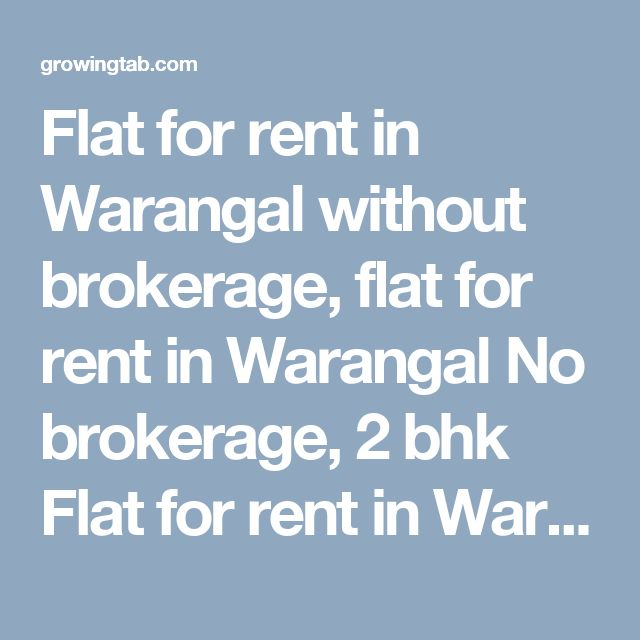 Flat for rent in Warangal without brokerage, flat for rent in Warangal No brokerage, 2 bhk Flat for rent in Warangal without brokerage, 2 bhk flat for rent in Warangal No brokerage, 3 bhk Flat for rent in Warangal without brokerage, 3 bhk flat for rent in Warangal No brokerage, 4 bhk Flat for rent in Warangal without brokerage, 4 bhk flat for rent in Warangal No brokerage, 1 bhk Flat for rent in Warangal…