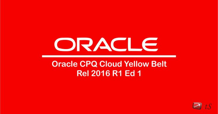 #ITS - Oracle CPQ Cloud Yellow Belt Rel 2016 R1 Ed 1 #training Course & Certification