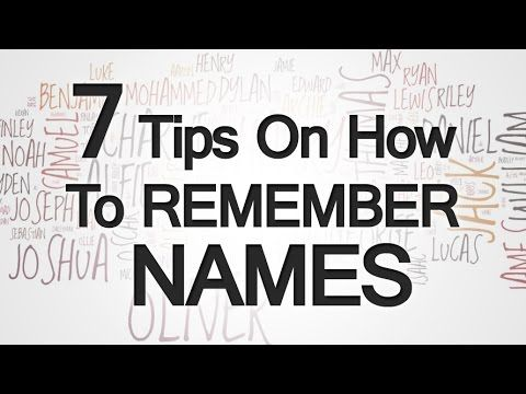 7 Tips How To Remember Names | Helping Other People Recall Your Name |  #business