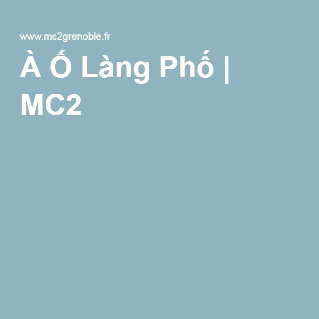 À Ố Làng Phố | MC2