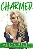Charmed by Alexa Riley (Author) #Kindle US #NewRelease #Fiction #eBook #ad