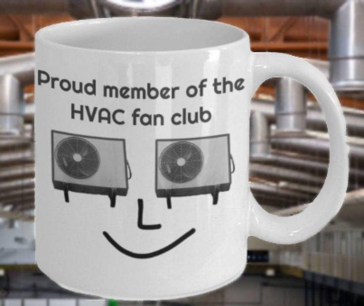 Funny HVAC Coffee Mug, 'Proud Member of the HVAC Fan Club'. 11oz or 15 oz, Double-Sided Print by PortunaghDesign on Etsy