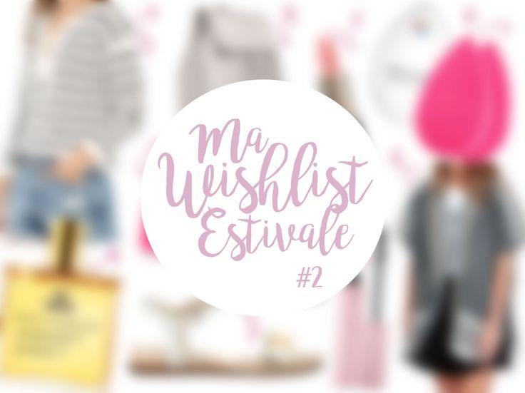 Ma Wishlist Estivale