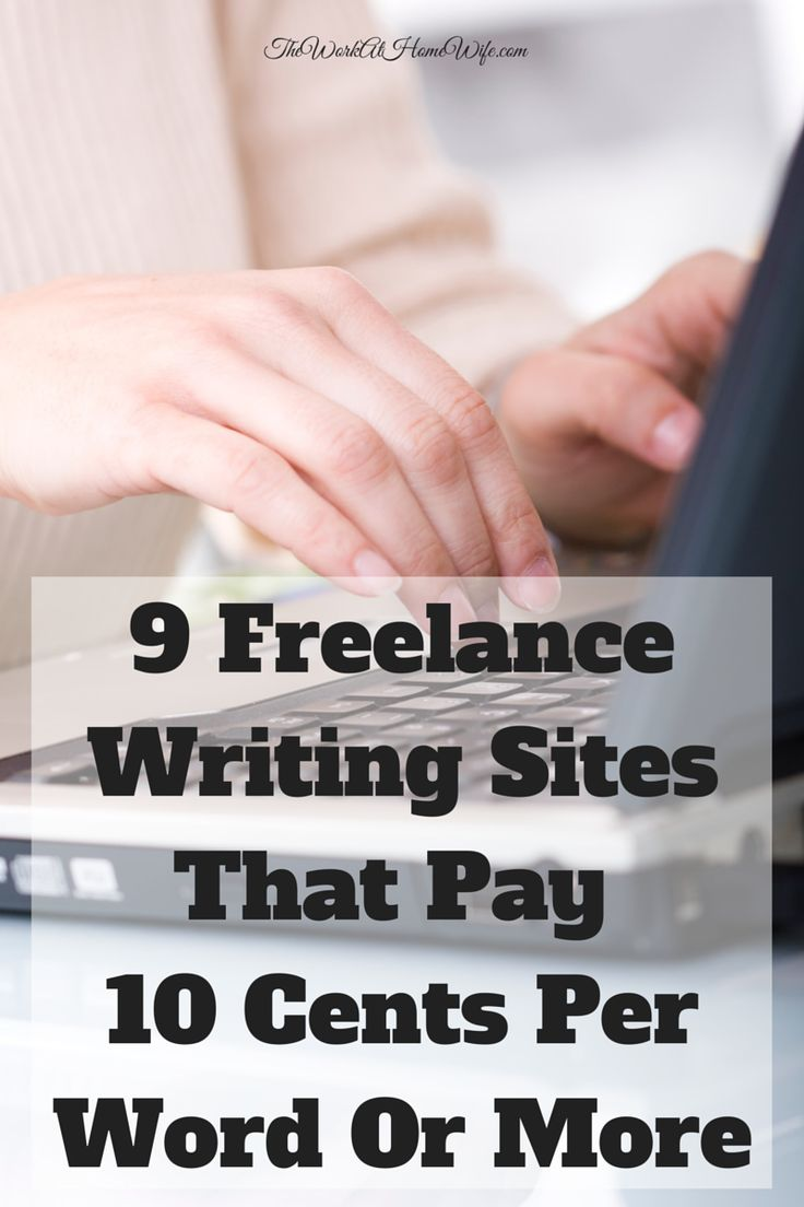 best writing sites ideas writing jobs 9 lance writing sites that pay 10 cents per word or more