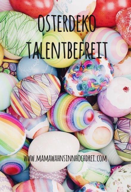 Talentbefreite Osterideen, simple und einfach Basteln für Ostern.  http://www.mamawahnsinnhochdrei.com/osterdeko-talentbefreit/