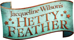 Jacqueline Wilson's Hetty Feather
